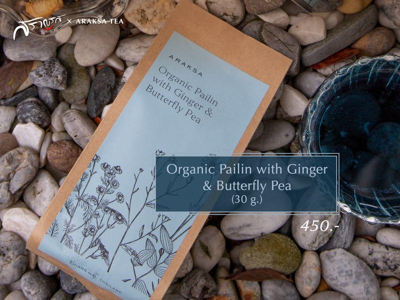 เมนูOrganic Pailin with Ginger & Butterfly Pea (30 g.)  ร้านAraksa Tea X Saranros