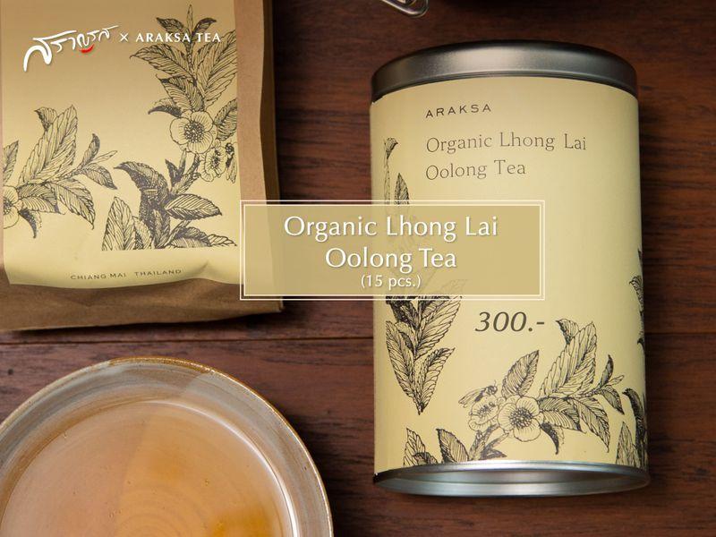 เมนูOrganic Lhong Lai Oolong Tea (15 pcs.) ร้านAraksa Tea X Saranros